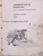 New Holland 962 Corn Heads Operator's Manual - $6.00