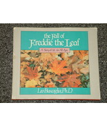 The Fall of Freddie the Leaf Leo Buscaglia, Ph.D. HB DJ 1st - $3.00