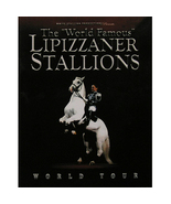 Lipizzaner Stallions 2006 World Tour Souvenir Booklet - $5.00