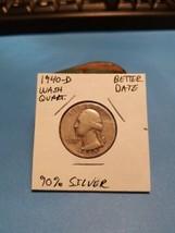 1940- D Washington Quarter Better Date 90% Silver!!! LOOK!!!  - $6.44