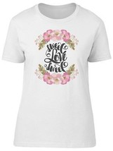 Sweet Love Sweet Floral Quote Women's Tee -Image by Shutterstock - $14.84