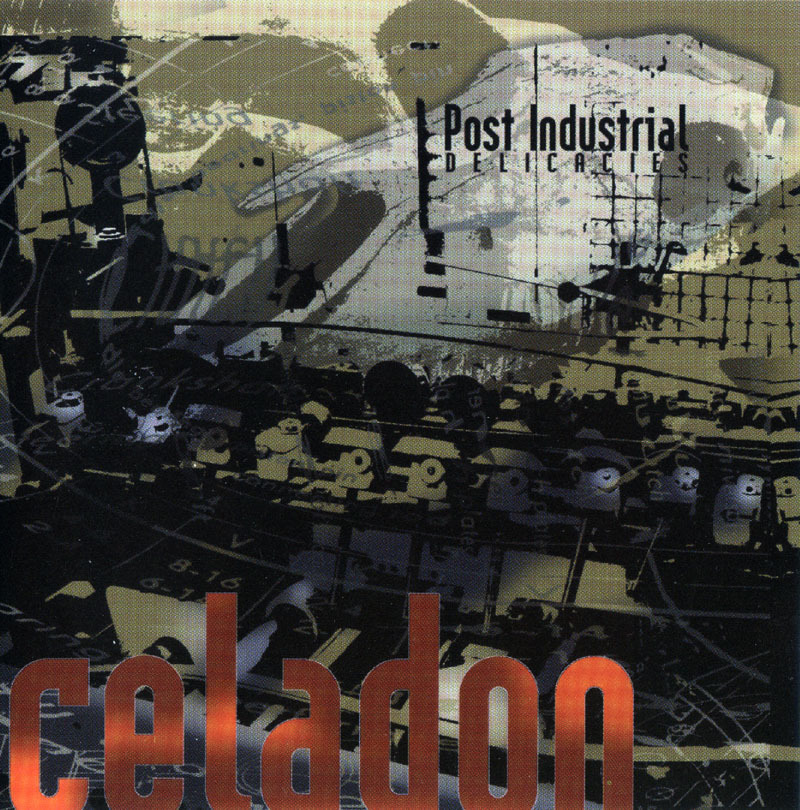 Celadon - Post Industrial Delicacies CD Dark Soundscape