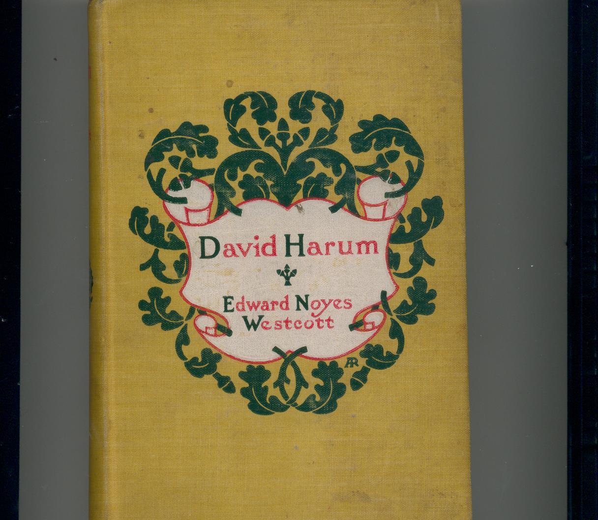 Westcott - DAVID HARUM - 1900 - early printing