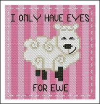I Only Have Eyes For Ewe mini cross stitch chart Pinoy Stitch - $5.40