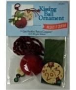 Kissing Ball Ornament kit  (MIQ003)  Just Another Button Company - $27.00