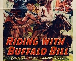 RIDING WITH BUFFALO BILL, 15 CHAPTER SERIAL, 1954 - $19.99