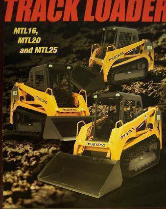 Primary image for 2007 Mustang MTL16, MTL20, MTL25 Track Loaders Brochure