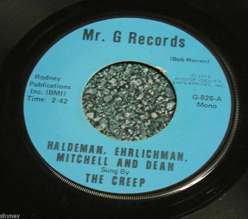The CREEP Nixon Political Parody 45 HALDEMAN EHRLICHMAN MITCHELL DEAN Watergate