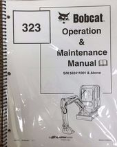 Bobcat 323 Excavator Operation & Maintenance Manual Operator/Owner's 1 # 6903379 - $24.00