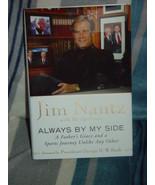 Always by My Side by Jim Nantz (2008, Hardcover) new - $18.99