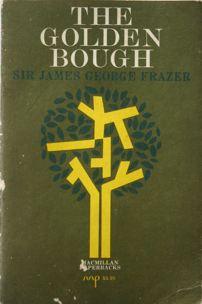 Primary image for The Golden Bough - Sir James George Frazer MAGICK Paganism