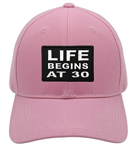 Life Begins At 30 Hat - Great Gift for Friend Relative (Pink)