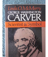 George Washington Carver Scientist & Symbol Linda O. McMurry - $12.99