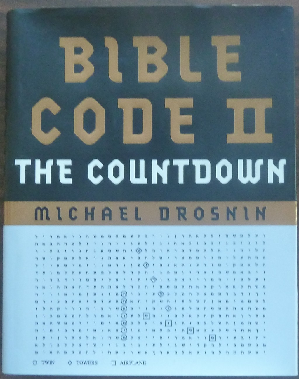 The Bible Code II by Michael Drosnin