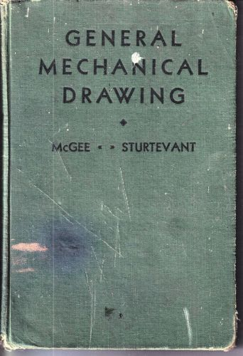 GENERAL MECHANICAL DRAWING:A COURSE BASED ON THE JUNIOR-HIGH-SCHOOL MOVEMENT1930