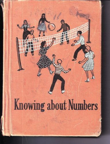 Knowing about numbers (Winston arithmetics) by Leo J Brueckner (Author),1952