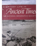 Everyday Life In Ancient Times - National Geographic Society - $14.99