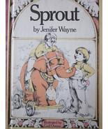 Sprout by Jenifer Wayne in Hardback - $7.99