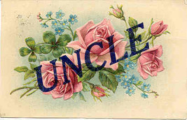 Uncle Large Letter Vintage 1908 Post Card  - $6.00