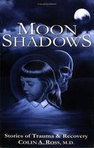 Moon Shadows: Stories of Trauma & Recovery [Paperback] [Aug 15, 2007] Co... - $8.03