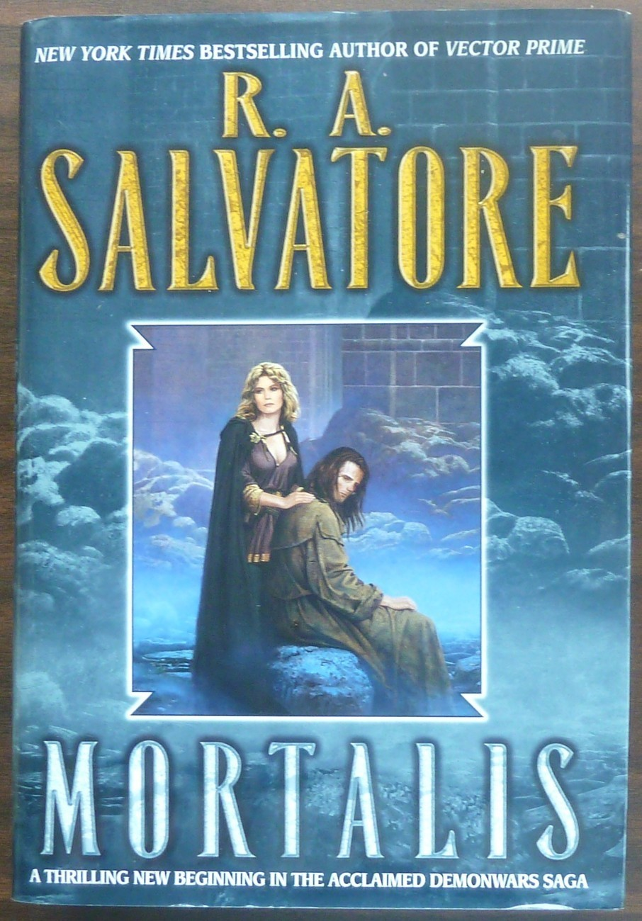 Mortalis by R A Salvatore