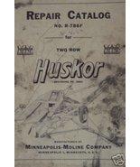 Minneapolis-Moline Two-Row Huskor Parts Manual - $18.00