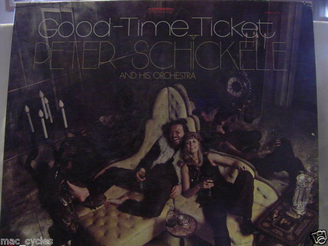 GOOD-TIME TICKET PETER SCHICKELE AND HIS ORCHESTRA LP