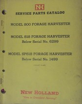 New Holland 800, 818 Forage Harvesters Parts Manual - $21.00