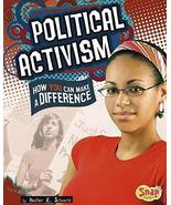 Political Activism: How You Can Make a Difference (Take Action) Schwartz... - $58.79