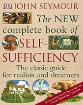 The New Complete Book of Self-Sufficiency Seymour, John - $247.50