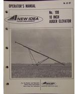 New Idea 199 Auger Elevator Operator and  Parts Manual - $9.00