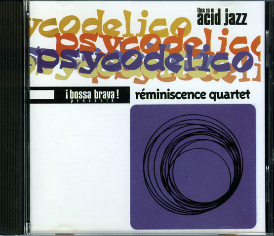 Reminiscence Quartet - Psycodelico CD OOP  Bossa Jazz