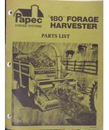 Papec 180 Forage Harvester Parts Manual - $16.00