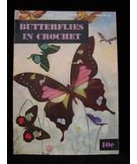 Vintage 1951 Butterflies in Crochet Patterns Hat Gloves Hank - $14.99