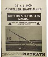 "Mayrath 28' x 8"" Auger Elevator Operator/Parts Manual - $12.00"