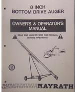 "Mayrath 8"" Auger Elevator Operator/Parts Manual - $12.00"