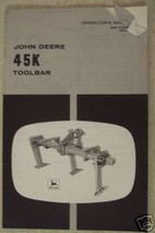John Deere 45K Toolbar Original Operator's Manual - $9.00