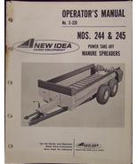 New Idea 245 and 244 Manure Spreaders Operator Manual - $13.00