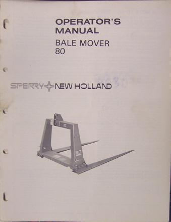 Primary image for New Holland 80 Round Bale Mover Operator's Manual