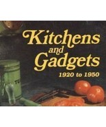 Collecting- Kitchens and Gadgets 1920 to 1950, ... - $16.99