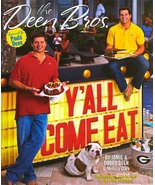 Y'all Come Eat [Hardcover] Deen, Jamie; Deen, Bobby and Clark, Melissa - $4.64