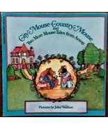City Mouse-Country Mouse and Two More Mouse Tales from Aesop - Very Good - $3.00