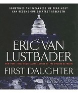 Jack Mcclure/Alli Carson Novels: First Daughter 1 by Eric Van Lustbader ... - $9.85