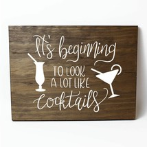 Beginning to Look a Lot Like Cocktails Pine Wood Wall Plaque Sign Home D... - $34.16