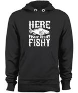 Here Fishy Fishy Fishy Pullover Hoodie Fisherman Angler Fishing Sweatshi... - $43.95