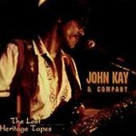 Primary image for John Kay  (The Lost Heritage Tapes) CD