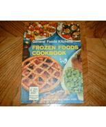 General Foods Kitchens Frozen Foods Cookbook Modern Living  - $5.50