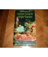 The Cook Book of Glorious Eating for Weight Watchers - $4.50