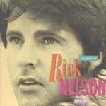 Rick Nelson   (The Best Of Rick Nelson: 1963-1975)