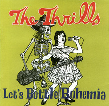 The Thrills - Let's Bottle Bohemia 2004 CD - $4.00